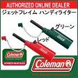ジェットフレイム ハンディライター【coleman】コールマン アウトドア ライター 15SS(2000022041/38)<発送に2〜5日掛る場合が御座います。>*00