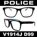 POLICE(ポリス) ダテメガネ フレーム ネイマールモデル V1914J D99人気のセルフレーム クリアレンズ装着済み価格PCレンズまたは度数ありレンズも対応します【参考小売価格(フレームのみ)】 20,520円(税込)伊達メガネ 眼鏡 pcメガネ
