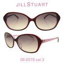 2016年 国内正規品 ジルスチュアート サングラスJILL STUART(ジルスチュアート) 06-0578 カラー3 人気モデル UVカット キュート おしゃれ フェミニン