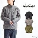 WILD THINGS ワイルドシングス POLARTEC WIND JACKET /ポーラテック ウインド ジャケット アウター ジャケット アウトドア カジュアル シンプル メンズ ジャンパー フリースジャケット 防風 保温 防寒 断熱レイヤー WT21103N