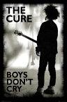 ザ・キュアー ポスター THE CURE Boys Don't Cry (190111)