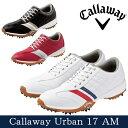 【2017年モデル】【シューズ系】【247-7983503】Callaway Apparel-キャロウェイ アパレル- MENS (メンズ) Callaway Urban 17 AM アーバン 17AM ゴルフシューズ【ゴルフ用品】 | スポーツ ゴルフ パワーゴルフ powergolf 通販