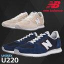 NEW BALANCE ニューバランス スポーツシューズ スニーカー UNISEX ユニセックス U220 スニーカー【18】サイズ 23.0-28.0cm 靴 ランニング ウォーキング タウン