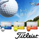 ★マークダウンです!!!★【日本仕様】タイトリスト-titleist- VG3 ゴルフボール 1ダース(12球入り)【16】タイトリスト ゴルフボール ボール