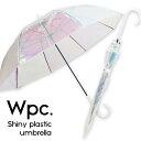 wpc 傘 w.p.c オーロラビニール傘 雨傘 Wpc.