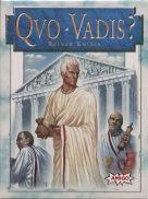 クオバディス(Quo Vadis?)