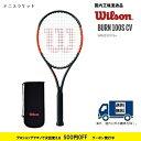 BURN100S CV バーン100S カウンターベール WR001011SWILSON ウィルソン 硬式テニス ラケット国内正規流通品 50%OFF