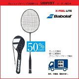 50%OFF ガット代無料 張り工賃無料BABOLAT バボラ バドミントン ラケット エックス フィール ライト X−FEEL LITE 602234