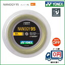 YONEX ヨネックス バドミントン・ストリング ナノジー95 200mロール NBG95−2 30%OFF