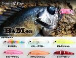 34(サーティーフォー)B★M45(ビーエム45)【11月発売予定ご予約商品】