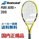 バボラ Babolat テニス硬式テニスラケット PURE AERO+ ピュアアエロプラス 2019年モデル BF101355