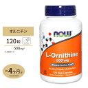 [送料無料][目玉]L-オルニチン 500mg 120粒 NOW Foods(ナウフーズ) その1