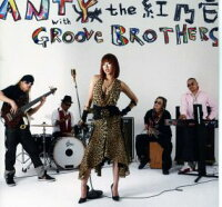 Re:mix/ANTYthe紅乃壱withGROOVEBROTHERS