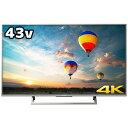 ソニー 43V型 4K対応液晶テレビ KJ-43X8000E S(標準設置無料)