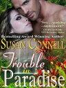 楽天Kobo電子書籍ストアで買える「Trouble in Paradise【電子書籍】[ Susan Connell ]」の画像です。価格は299円になります。