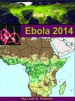 Ebola 2014【電子書籍】[ Leah Roberts ]