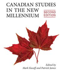 Canadian Studies in the New Millennium, Second Edition【電子書籍】[ Mark J. Kasoff ]