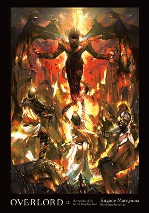 洋書, FICTION & LITERATURE Overlord, Vol. 12 (light novel) The Paladin of the Sacred Kingdom Part I Kugane Maruyama