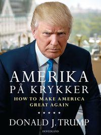洋書, BUSINESS & SELF-CULTURE Amerika p? krykker Donald Trump