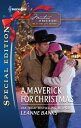 A Maverick for Christmas【電子書籍】[ Leanne Banks ]