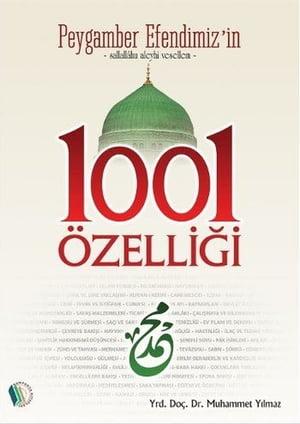 Peygamber Efendimiz'in 1001 ?zelli?i【電子書籍】[ Muhammet Y?lmaz ]