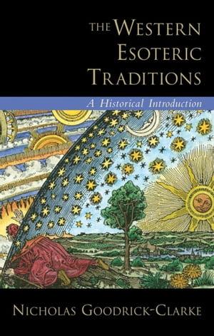 洋書, SOCIAL SCIENCE The Western Esoteric TraditionsA Historical Introduction Nicholas Goodrick-Clarke