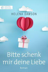 洋書, FICTION & LITERTURE Bitte schenk mir deine Liebe Helena Dawson