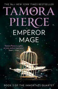 Emperor Mage (The Immortals, Book 3)【電子書籍】[ Tamora Pierce ]