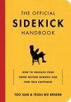 Official Sidekick Handbook【電子書籍】[ Texas Bix Bender ]