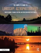 The Complete Guide to Landscape AstrophotographyUnderstanding, Planning, Creating, and Processing Nightscape Images【電子書籍】[ Michael C Shaw ]
