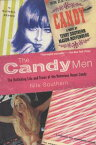 The Candy MenThe Rollicking Life and Times of the Notorious Novel Candy【電子書籍】[ Nile Southern ]
