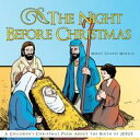 The Night Before ChristmasA Childrens Christmas Poem About the Birth of Jesus【電子書籍】[ Merry Celeste Murray ]