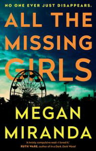 All the Missing Girls【電子書籍】[ Megan Miranda ]