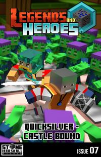 Quicksilver - Castle BoundLegends & Heroes Issue 7【電子書籍】[ Stone Marshall ]