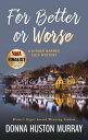 楽天Kobo電子書籍ストアで買える「FOR BETTER OR WORSEA cozy mystery with a difference【電子書籍】[ Donna Huston Murray ]」の画像です。価格は556円になります。