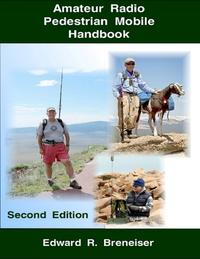 洋書, ART & ENTERTAINMENT Amateur Radio Pedestrian Mobile Handbook: Second Edition Edward Breneiser