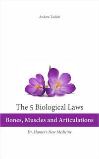 洋書, COMPUTERS & SCIENCE The 5 Biological Laws: Bones, Muscles and ArticulationsDr. Hamers New Medicine Andrea Taddei