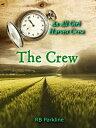The Crew【電子書籍】[ ...