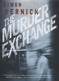 The Murder Exchange【電子書籍】[ Simon Kernick ]