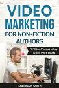 楽天Kobo電子書籍ストアで買える「Video Marketing For Non-Fiction Authors: 21 Video Content Ideas To Sell More BooksVideo Marketing For Non-Fiction Authors, #1【電子書籍】[ Sheridan Smith ]」の画像です。価格は109円になります。