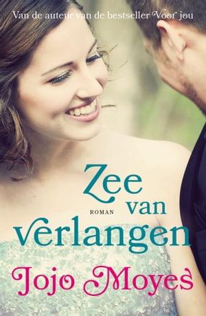 洋書, FICTION & LITERTURE Zee van verlangen Jojo Moyes