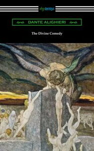 The Divine Comedy (Translated by Henry Wadsworth Longfellow with an Introduction by Henry Francis Cary)【電子書籍】[ Dante Alighieri ]