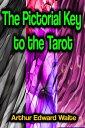 楽天Kobo電子書籍ストアで買える「The Pictorial Key to the Tarot【電子書籍】[ Arthur Edward Waite ]」の画像です。価格は580円になります。