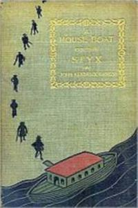 A House-Boat on the Styx【電子書籍】[ John Kendrick Bangs ]