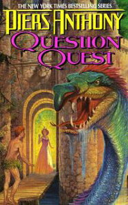 Xanth 14: Question Quest【電子書籍】[ Piers Anthony ]