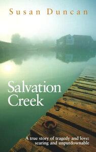 Salvation Creek【電子書籍】[ Susan Duncan ]