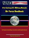 21st Century U.S. Military Manuals: Air Force Handbook - Civil Engineer Camouflage, Concealment, and Deception Measures【電子書籍】[ Progressive Management ]