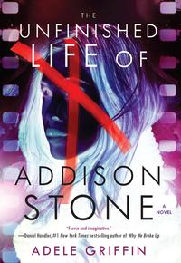 The Unfinished Life of Addison Stone: A Novel【電子書籍】[ Adele Griffin ]