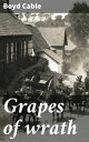 Grapes of wrath【...