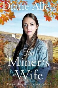 The Miner's Wife【電子書籍】[ Diane Allen ]